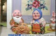 Растяпинская игрушка — современные народные промыслы увековечили прошлое Дзержинска.